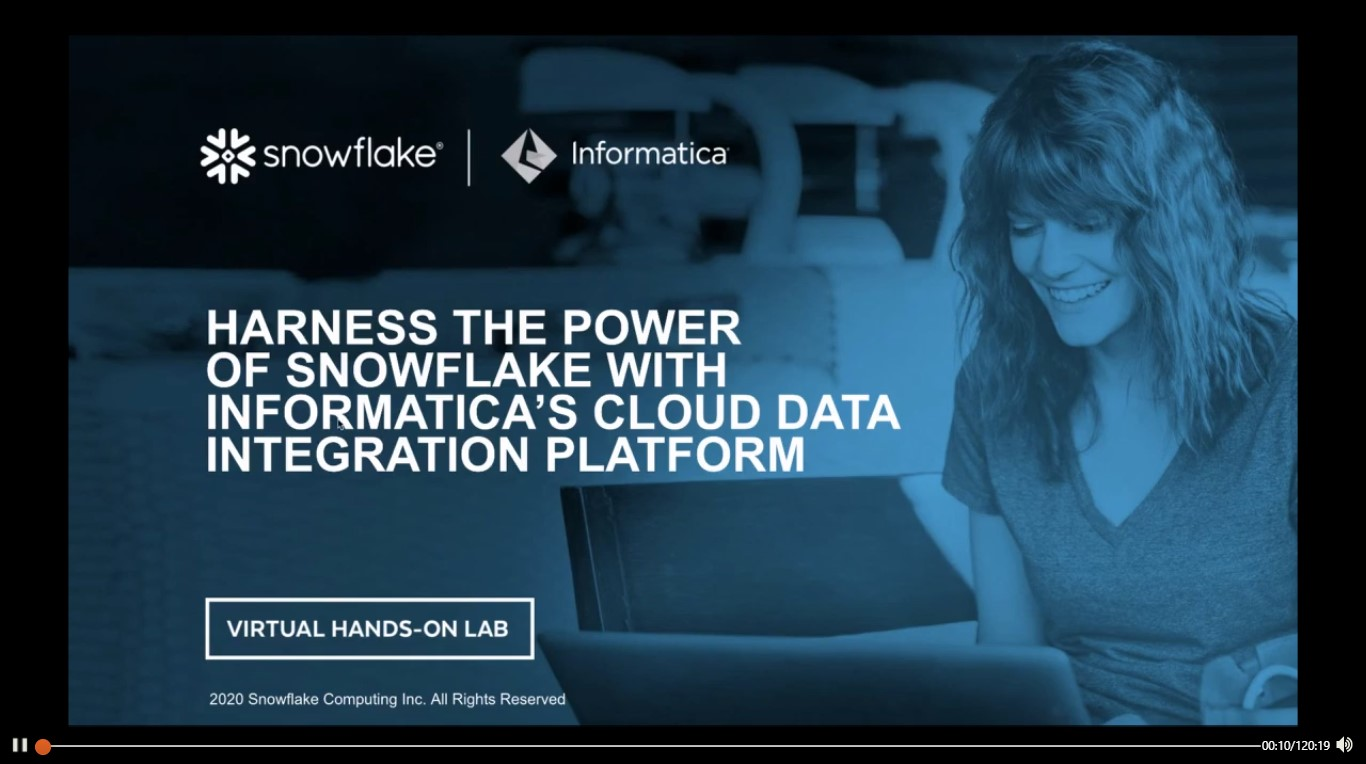 Webinar: Harness the Power of Snowflake with Informatica's Cloud Data Integration Platform