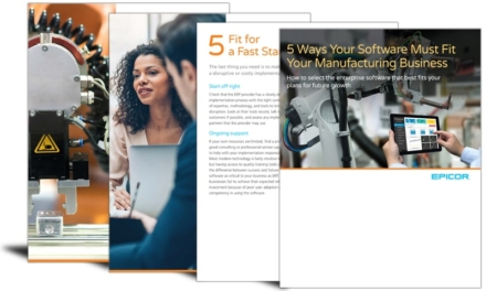 5 ways your software must fit your manufacturing business
