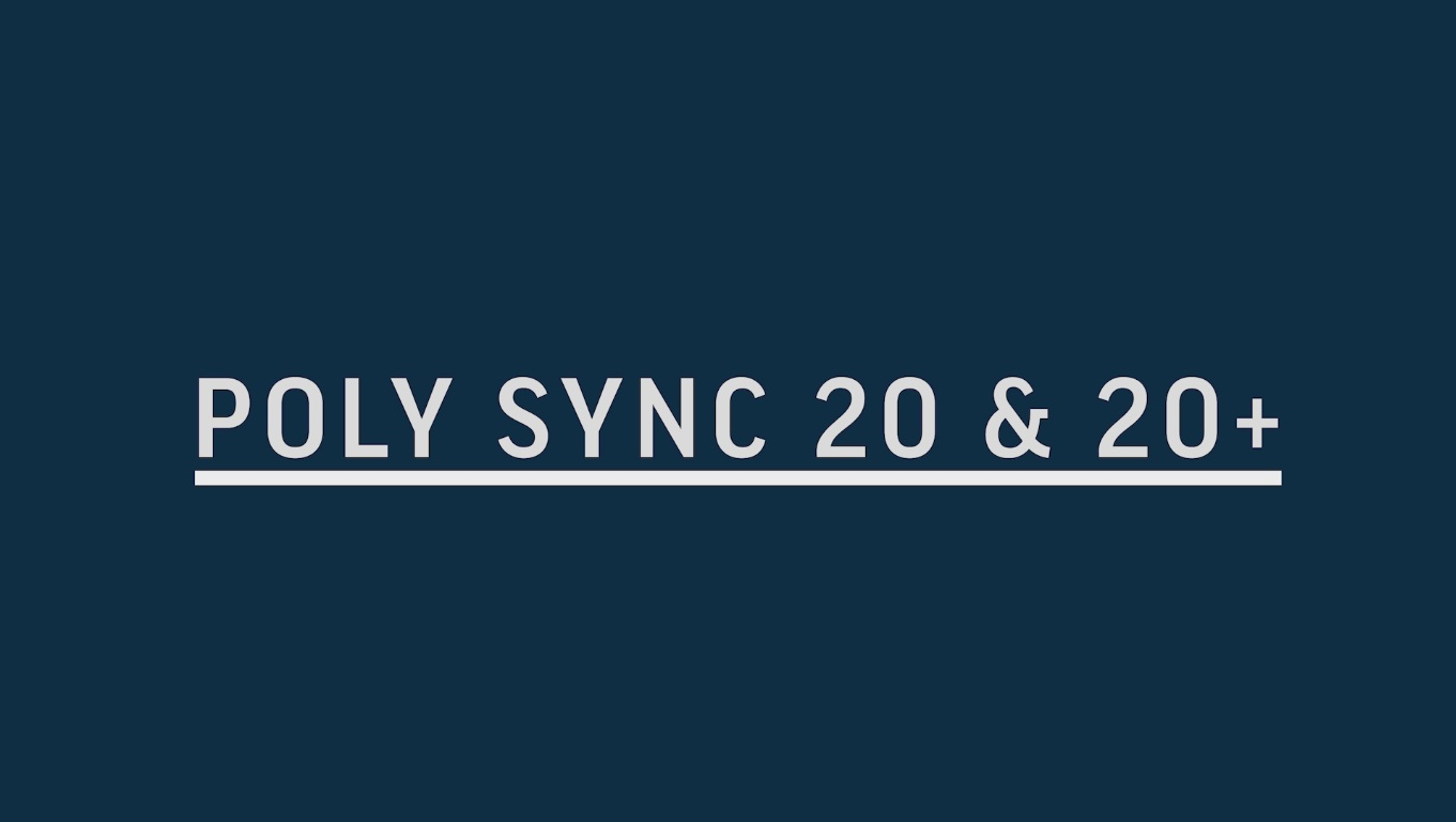 Poly Sync 20 & 20+