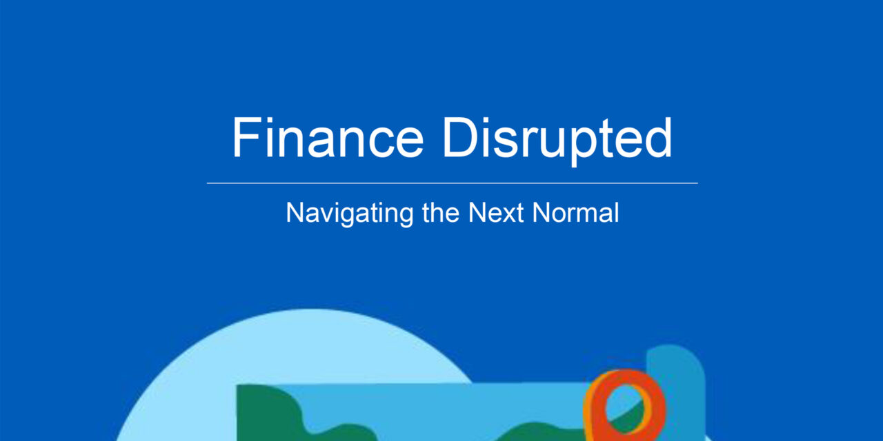 Finance disrupted – navigating the next normal
